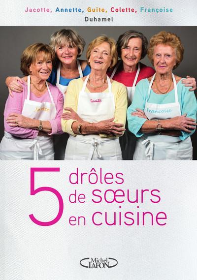 5 drôles de soeurs en cuisine
