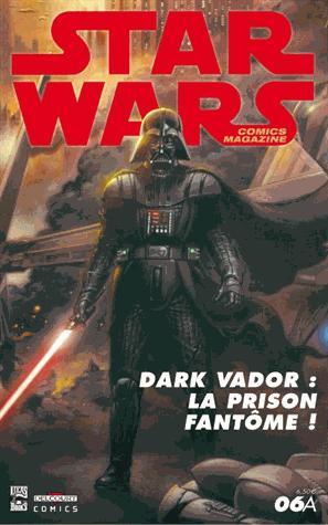 Star wars comics n.6 ; dark vador : la prison fantome