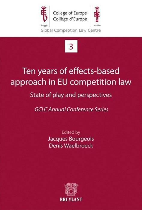 Ten years of effects-based approach in EU competition law state of play and perspectives