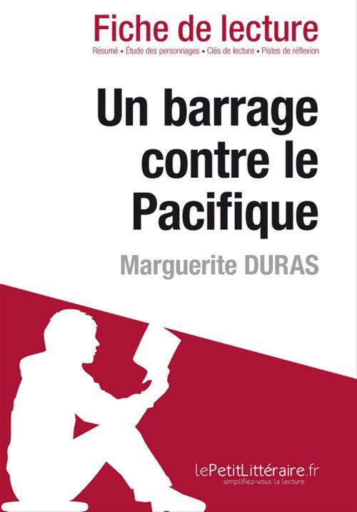 Marguerite Duras Un Barrage Contre Le Pacifique Epub