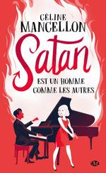 Vente EBooks : Satan est un homme comme les autres  - Céline Mancellon
