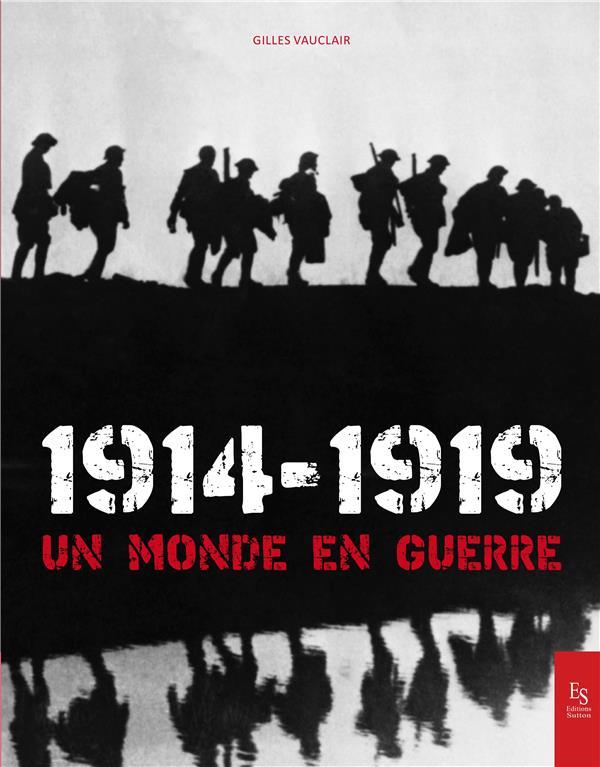 1914-1919 un monde en guerre