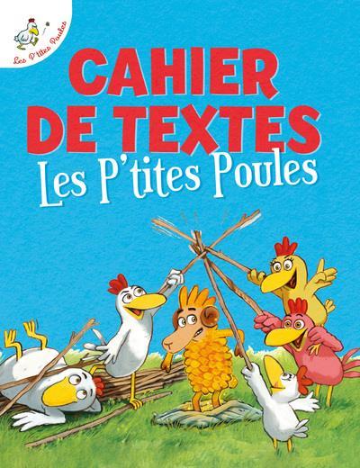 LES P'TITES POULES - CAHIER DE TEXTES