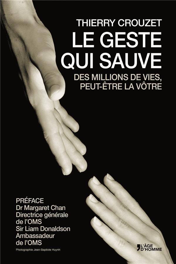 le geste qui sauve des millions de vies, peut-être la vôtre