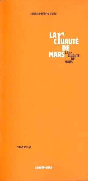 La cruaute de mars