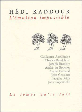 L'émotion impossible