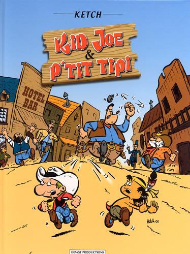 Kid Joe & P'tit Tipi t.1