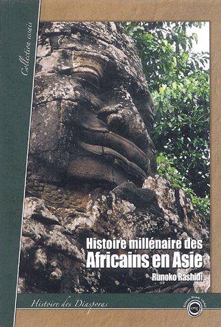 Histoire millénaire des africains en Asie
