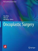 Oncoplastic surgery  - Xiao Zhou - Wei Wang - Yilin Cao