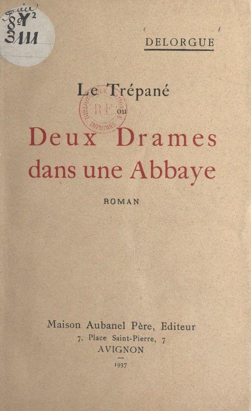 Le trépané  - Delorgue