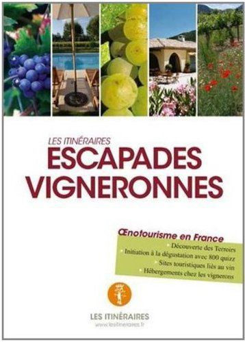 Escapades vigneronnes