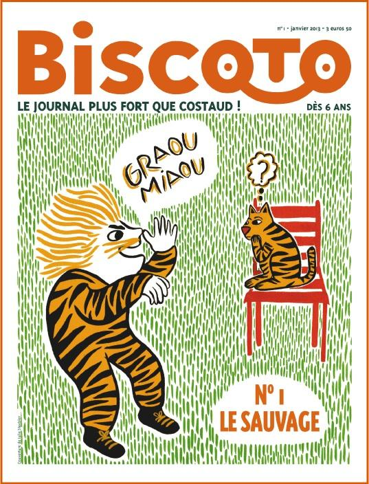 Journal biscoto t.1; le sauvage