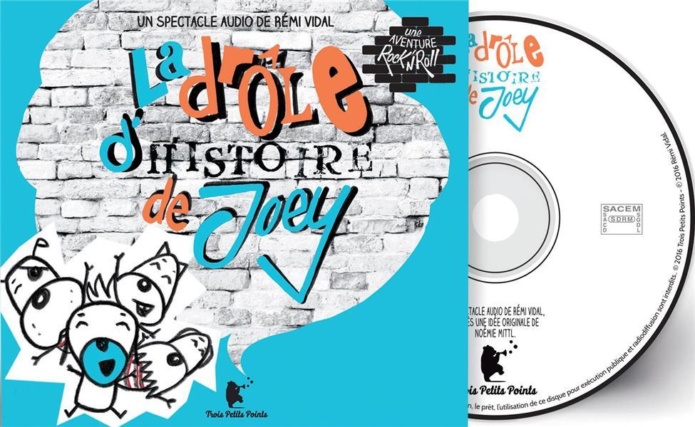 LA DROLE D'HISTOIRE DE JOEY Vidal R