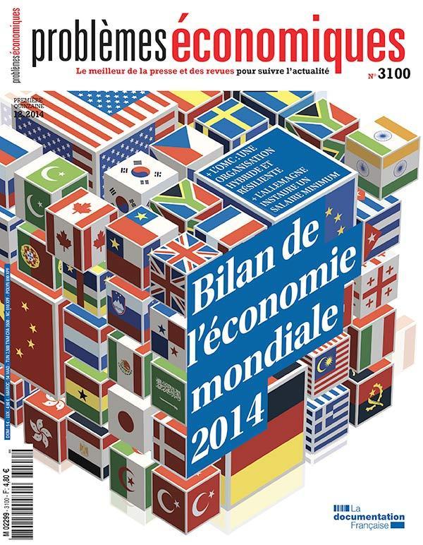 Problemes Economiques T.3100; Bilan De L'Economie Mondaile (Edition 2014)