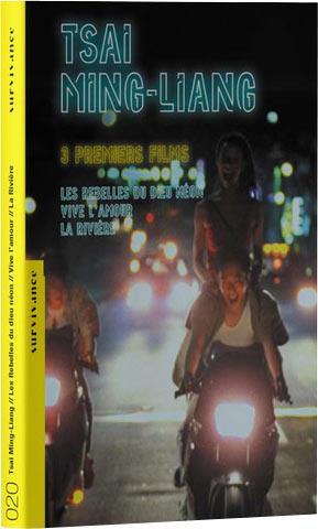 Tsai Ming-liang - 3 premiers films : Les Rebelles du dieu néon + Vive l'amour + La rivière