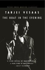 The Boat in The Evening  - Vesaas Tarjei