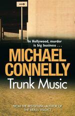 Vente Livre Numérique : Trunk Music  - Michael Connelly