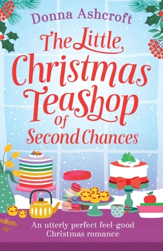 The Little Christmas Teashop of Second Chances
