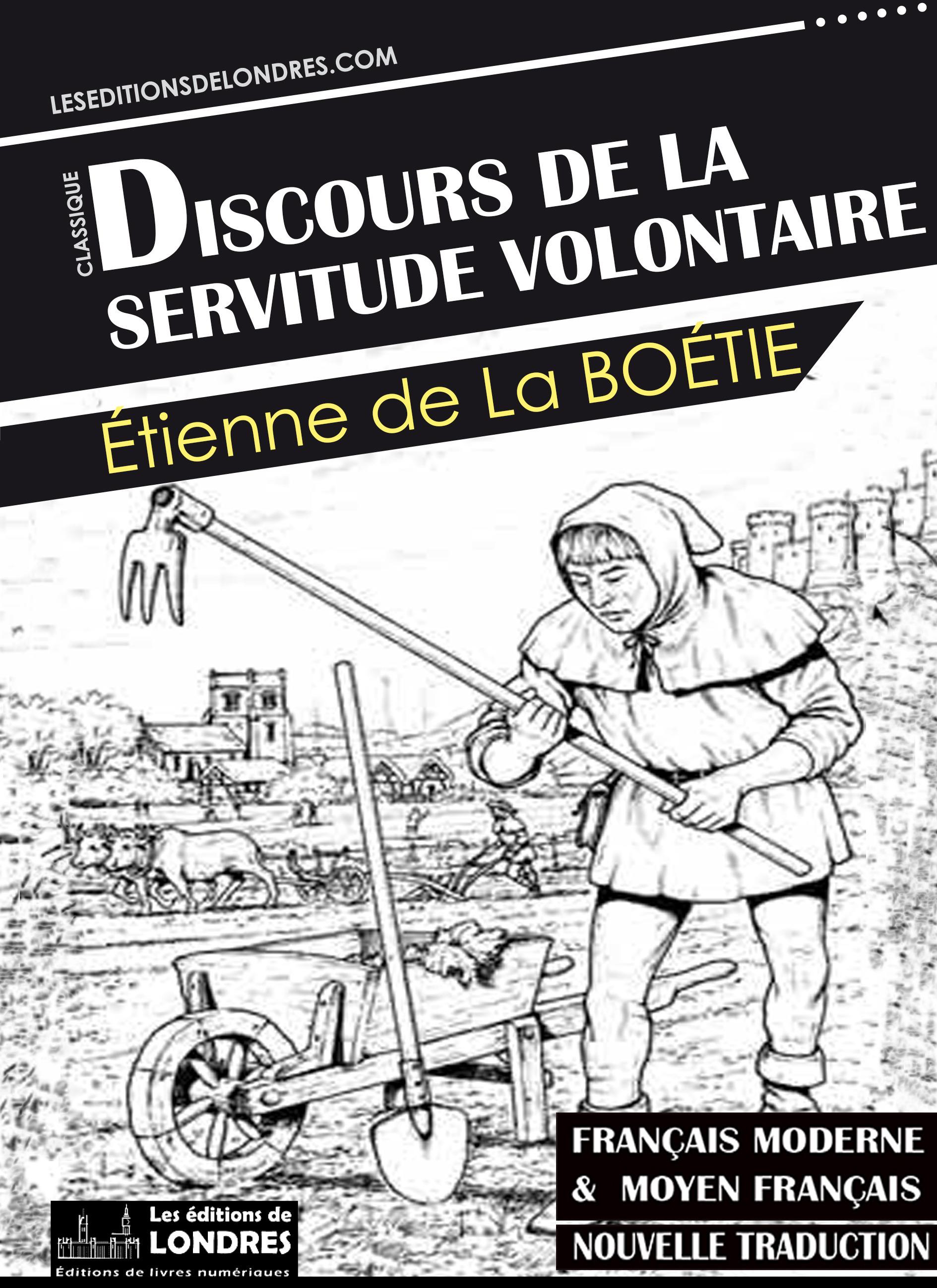 Discours de la servitude volontaire (Français moderne et moyen Français comparés)