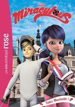 Vente EBooks : Miraculous T.9 ; votez Marinette !  - Zagtoon - Method Animation