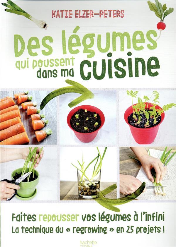 Des légumes qui poussent dans ma cuisine ; faites repousser vos légumes à l'infini