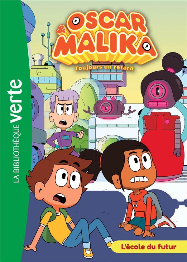 Oscar et Malika T.5 ; l'école du futur