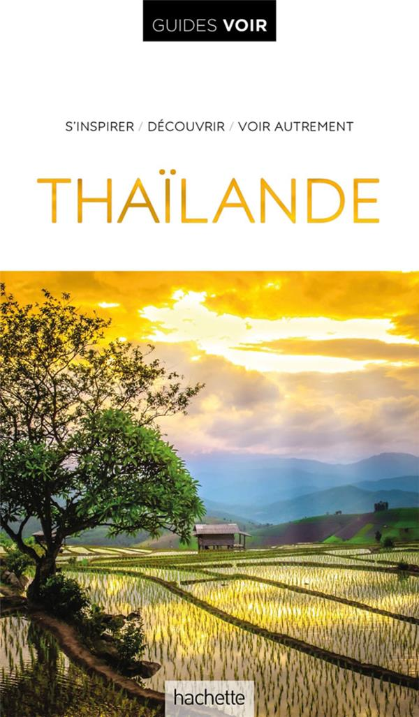 Guides voir ; Thaïlande