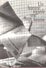 Vente Livre Numérique : Un homme regarde une femme  - Paul Fournel