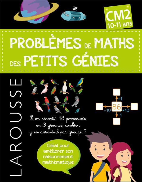 Problemes De Maths Des Petits Genies ; Cm2