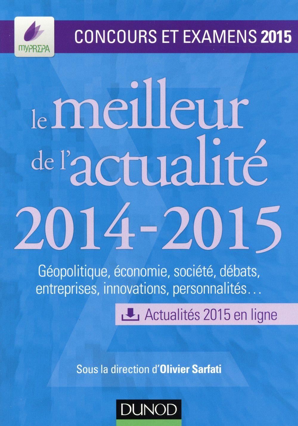 Le Meilleur De L'Actualite 2014-2015 ; Concours Et Examens 2015