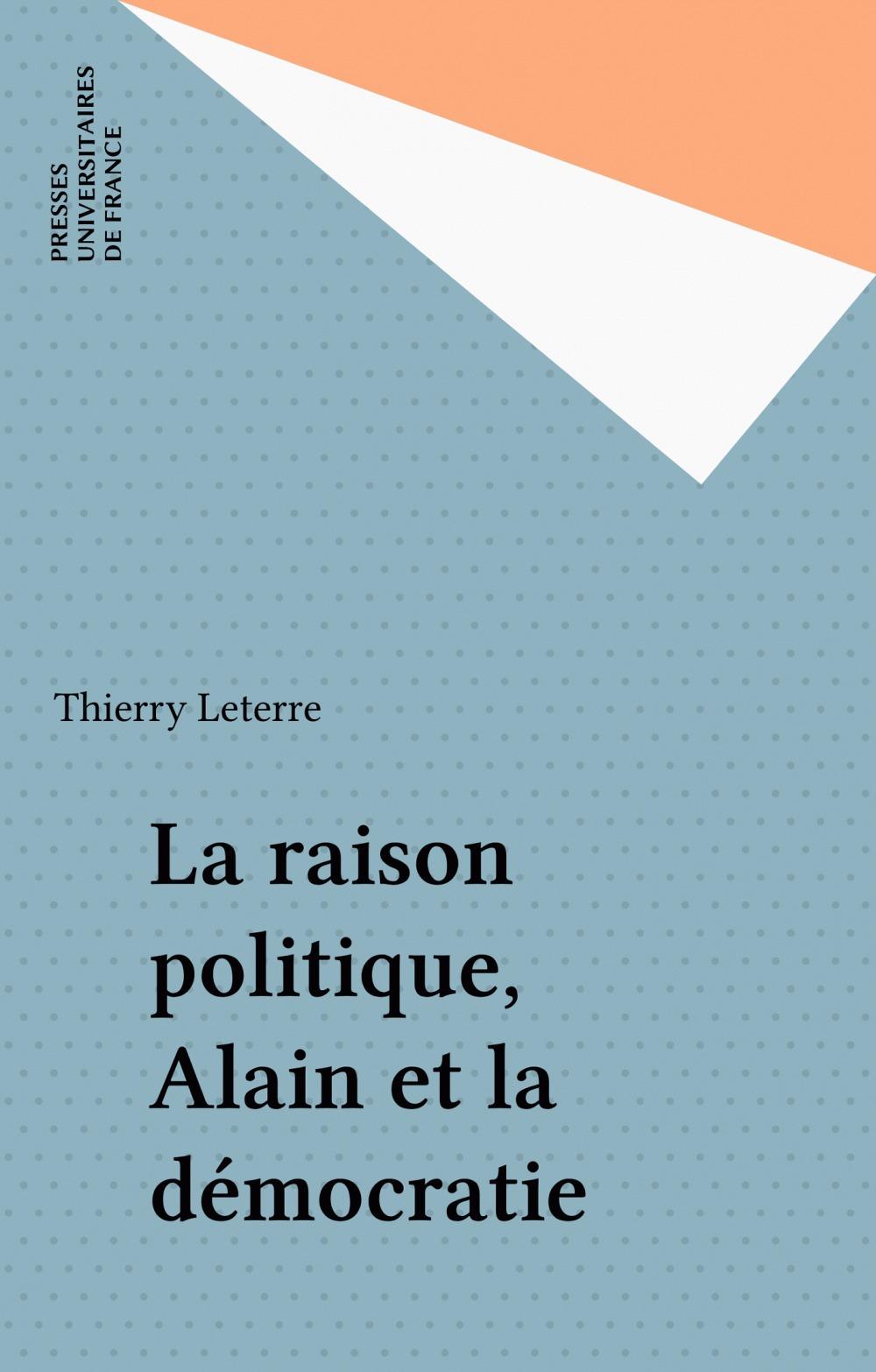 La raison politique, Alain et la démocratie