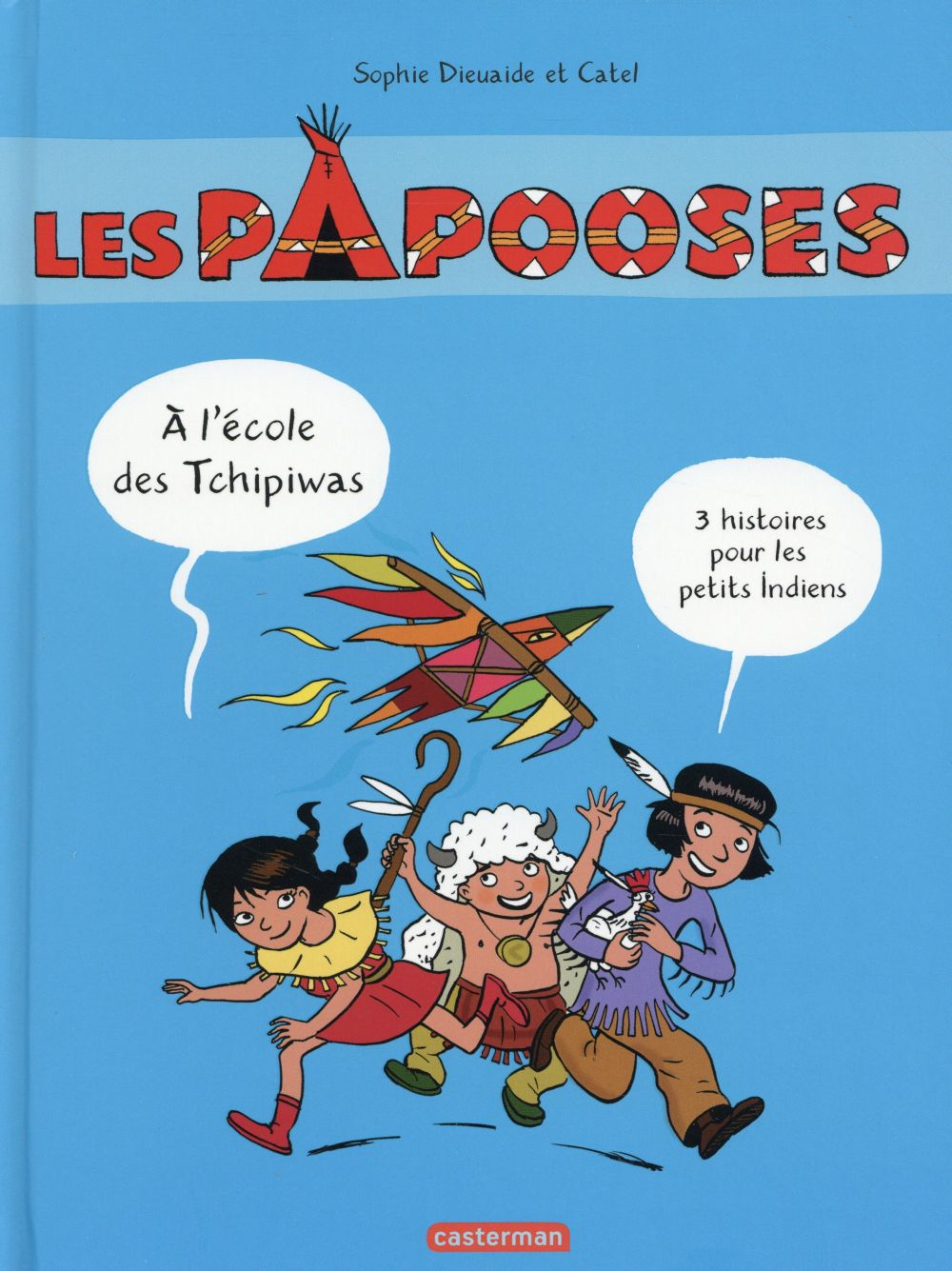 Les papooses ; compilation