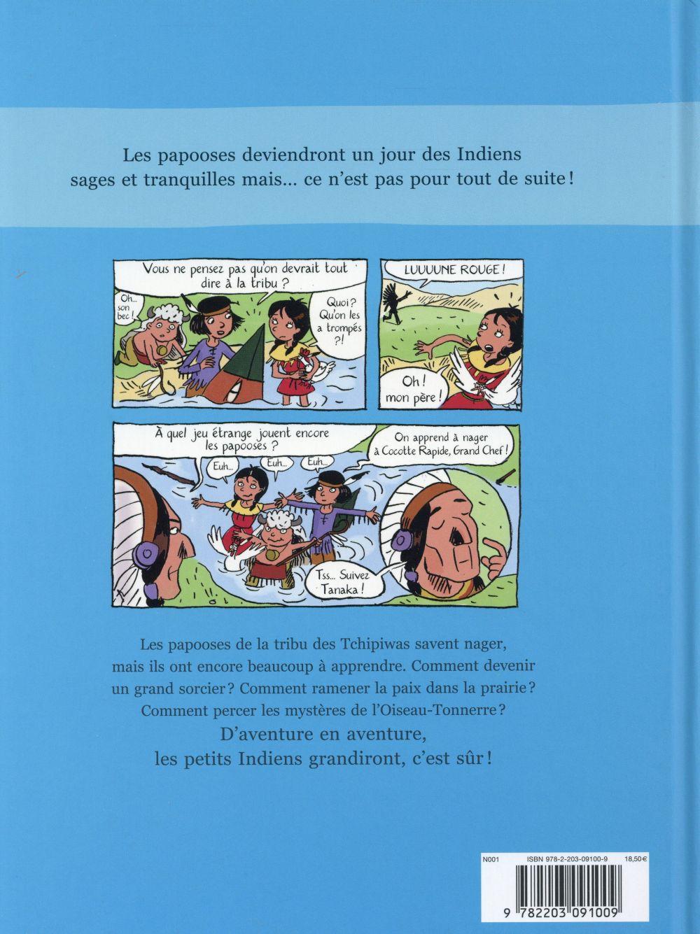 Les Papooses ; compilation ; à l'école des Tchipiwas ; 3 histoires pour les petits Indiens