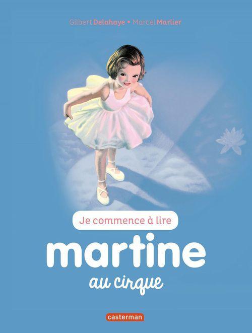 Je commence à lire avec Martine T.35 ; Martine au cirque