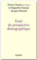 Vente EBooks : Essai de prospective démographique  - Pierre Chaunu - Jacques Renard
