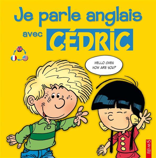 Je parle anglais avec cédric
