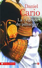 Vente Livre Numérique : La Légende du pilhaouer  - Daniel CARIO