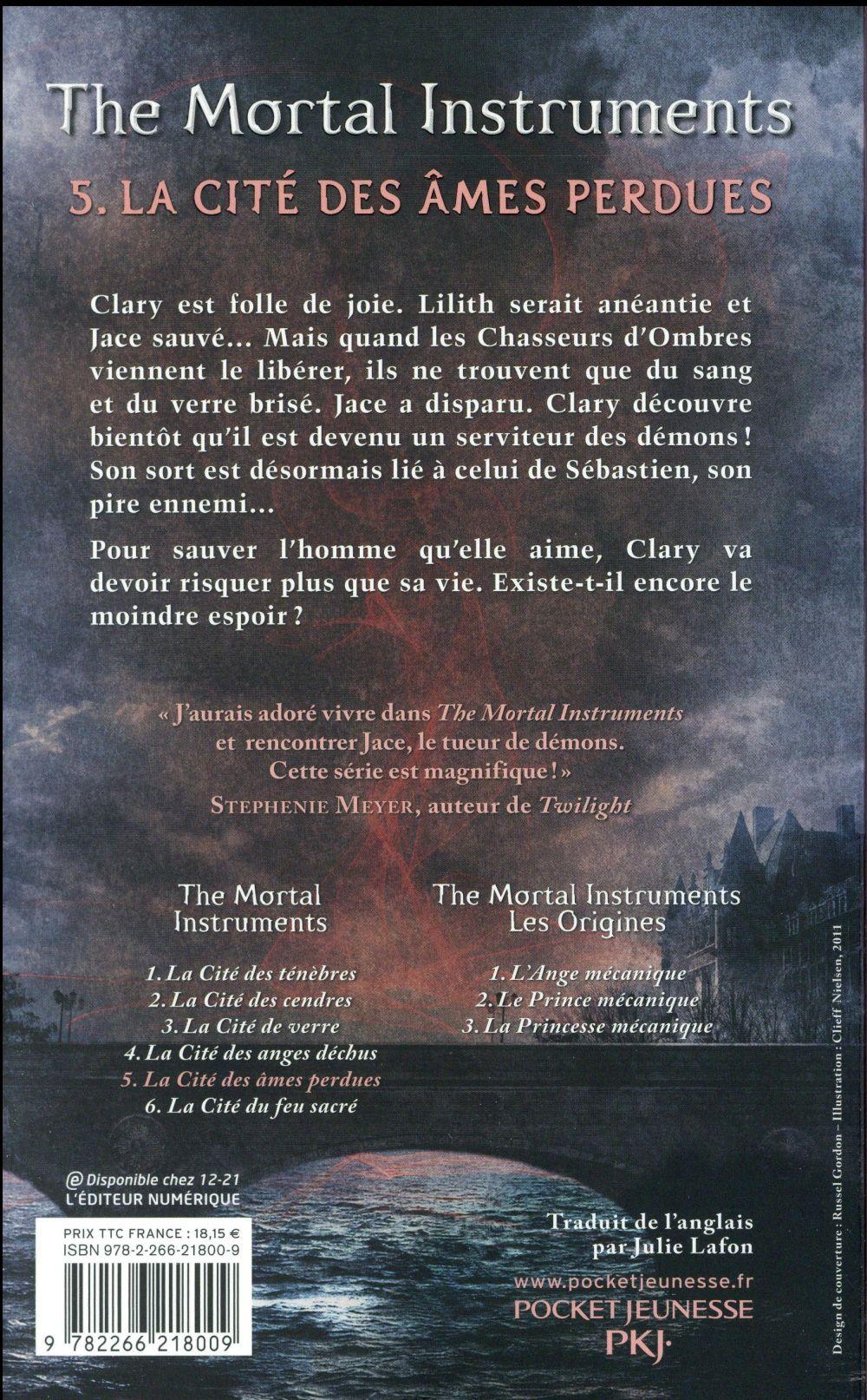 The mortal instruments ; la cité des ténèbres T.5 ; la cité des âmes perdues