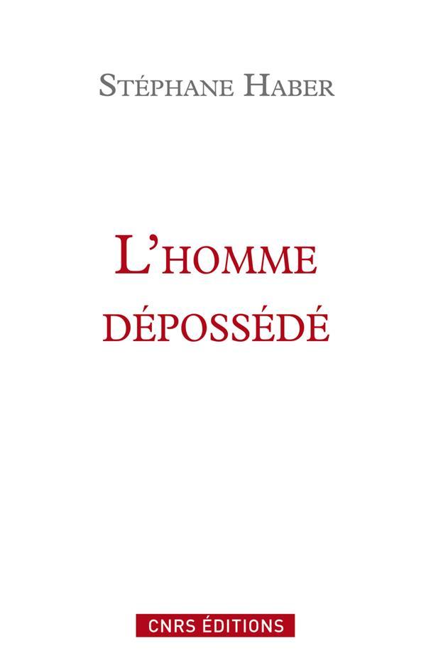 L'homme dépossédé ; une tradition critique, de Marx à Honneth