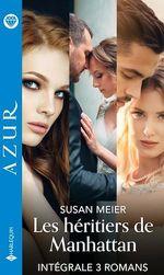 Les héritiers de Manhattan - Série intégrale  - Susan Meier