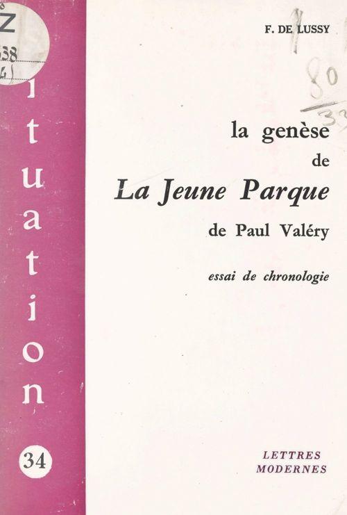 La genèse de La Jeune Parque, de Paul Valéry