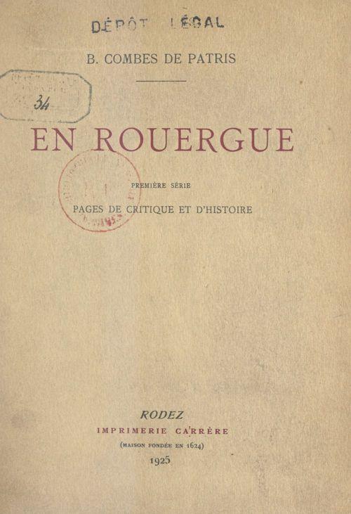 En Rouergue (1). Pages de critique et d'histoire