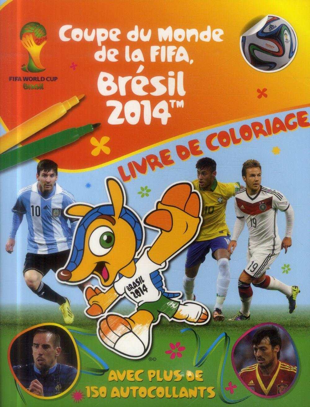 Coupe du monde de la FIFA ; Brésil 2014 ; livre de coloriage
