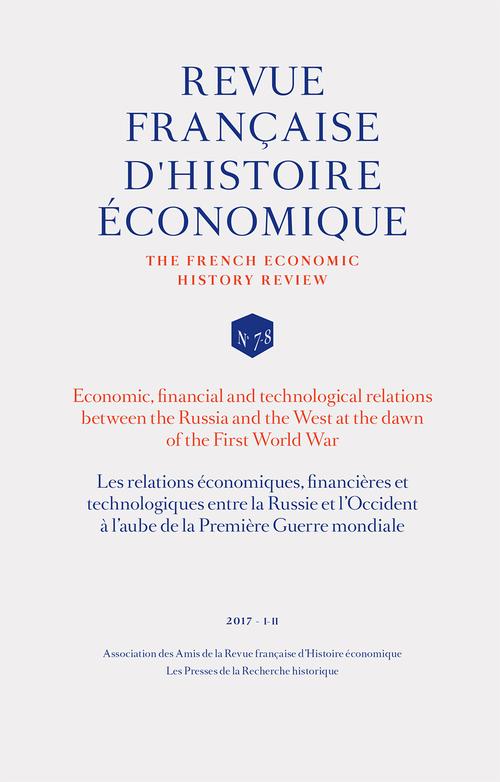 Les relations économiques, financières et technologiques entre la Russie et l'Occident à l'aube de la Première Guerre mondiale