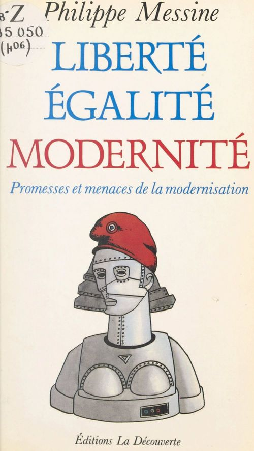 Liberté, égalité, modernité