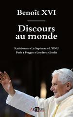 Vente Livre Numérique : Discours au monde  - Benoît XVI - Abbé Eric Iborra