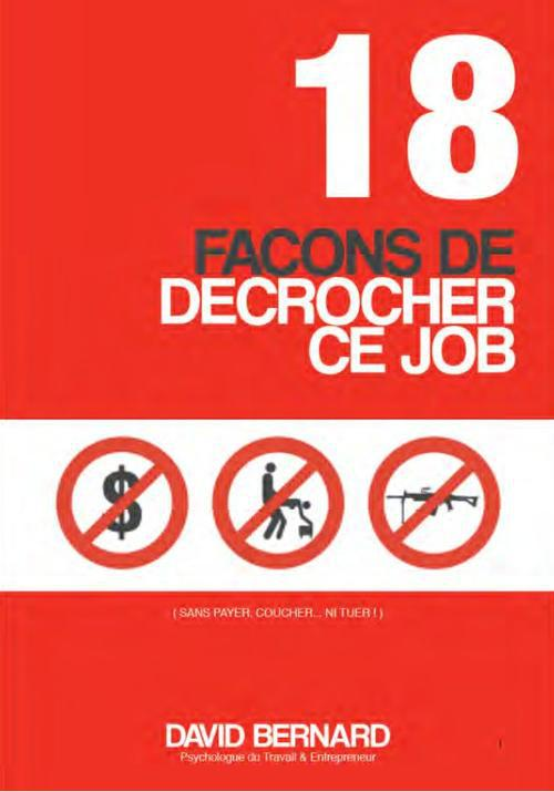 18 Facons De Decrocher Ce Job