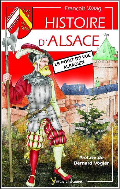 histoire d'Alsace, le point de vue alsacien