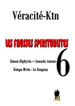 Les fausses spiritualités 6 :  - Véracité-Ktn