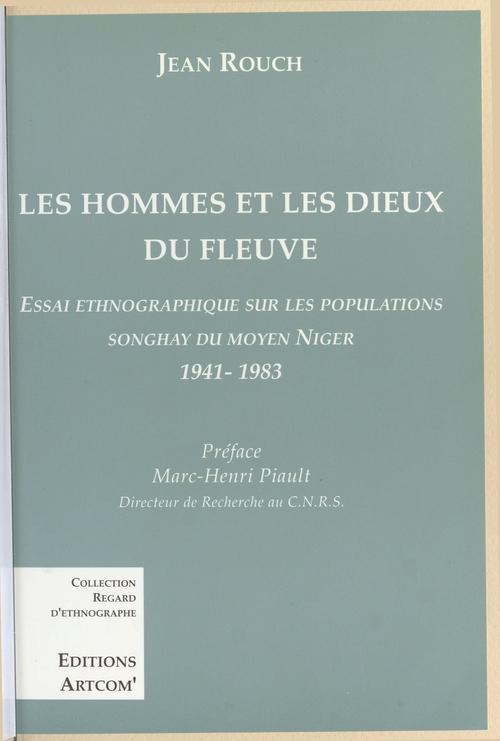 Les hommes et les dieux du fleuve ; essai ethnographique sur les populations Songhay du Moyen Niger